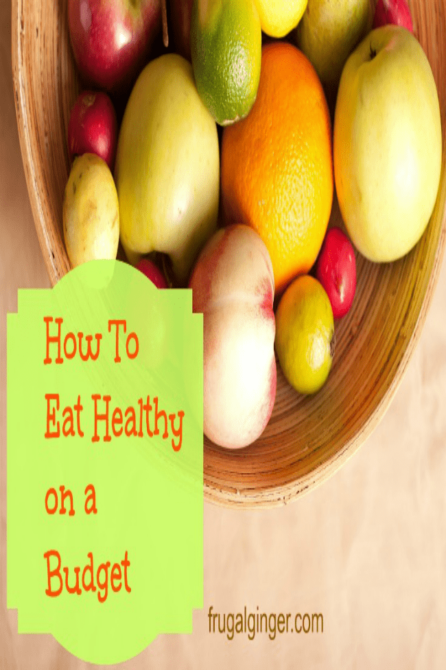 Part 2 of How to eat healthy on a budget series.