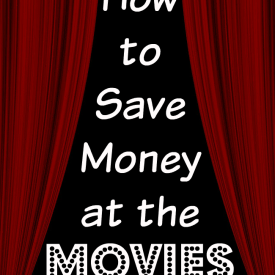 Great tips to show how you can afford to go to the movie theater.