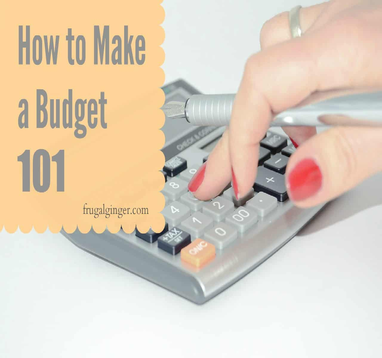 How to Make a Budget 101