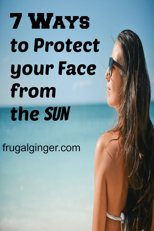 7 Ways to Protect your Face from the Sun