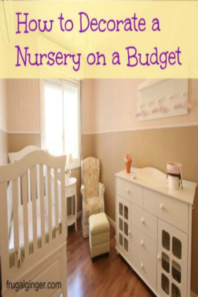 Make an adorable nursery while stick sticking to a budget.