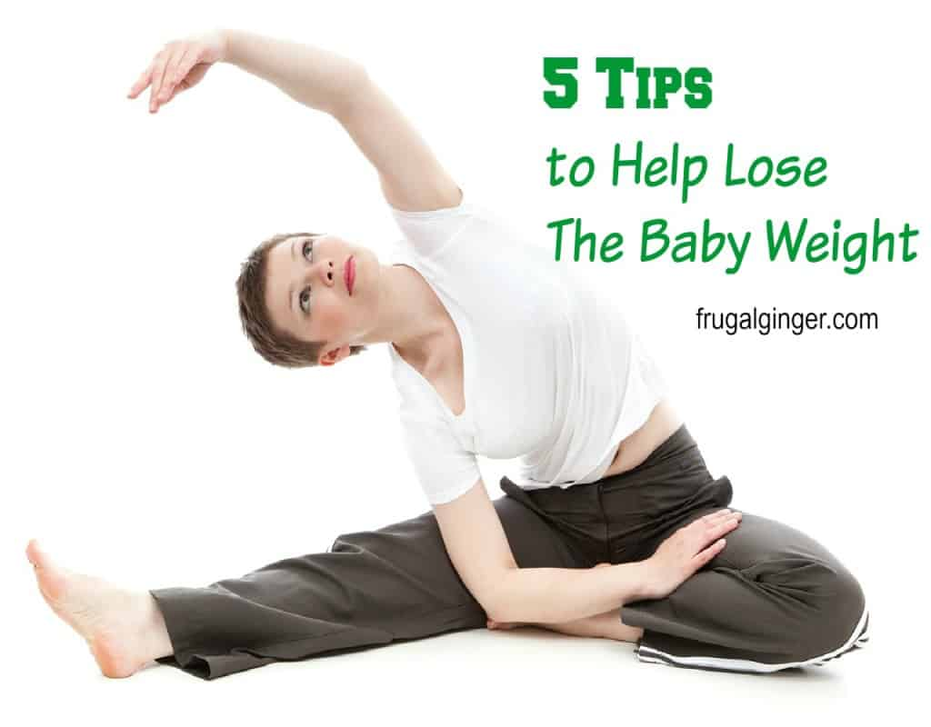 5 Tips to Help Lose the Baby Weight