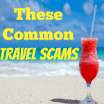 The most common travel scams to watch out for this summer. Don't let them ruin your vacation!