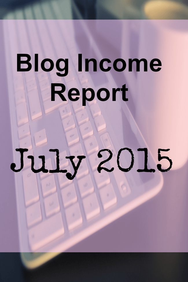 My blog income report for July 2015. You can make a living off of blogging!