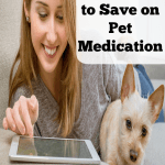 5 ways to save on pet medications. Keep your pet healthy without spending a fortune!