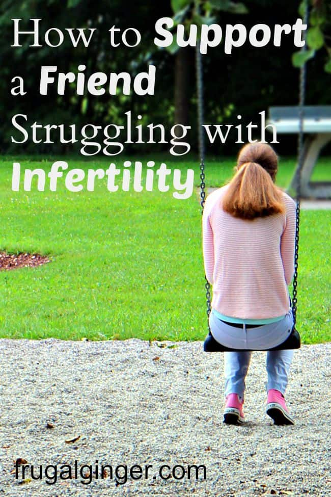 Tips for supporting a friend with infertility.