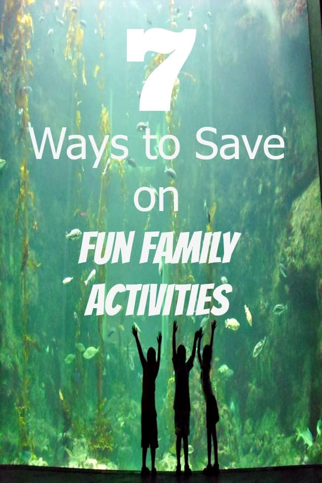 Spend quality time with your family! 7 easy ways to save on fun family activities and outings.