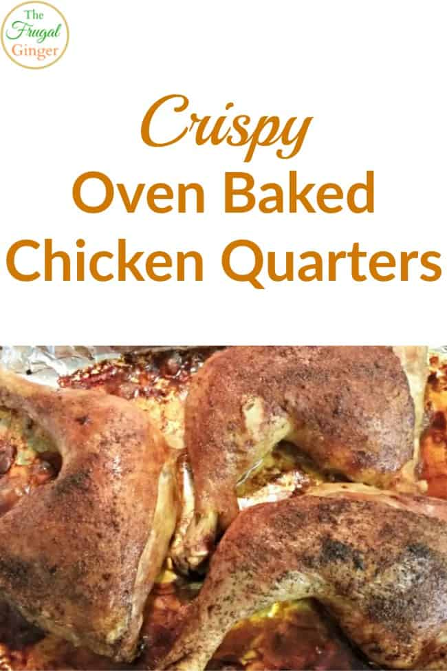 crispy oven baked chicken quarters