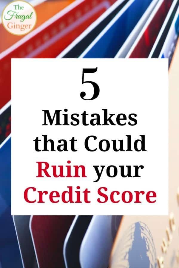ruin your credit score