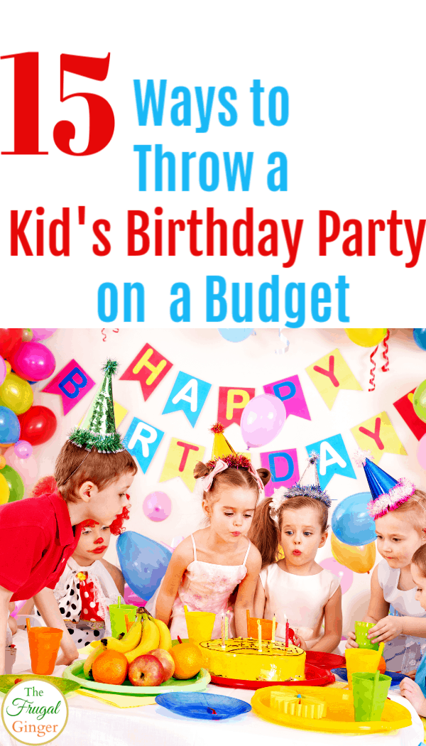 Use these simple DIY tips and ideas to throw a kid's birthday party on a budget. Ways to save on everything from food, decorations, and at home activities.