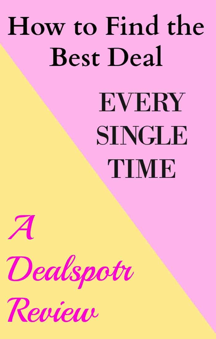 How To Get The Best Deal A Dealspotr Review