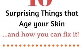 10 Surprising Things that Age your Skin