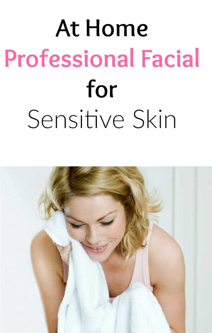 DIY facial for sensitive skin
