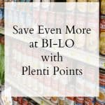 Save Even More at BI-LO with Plenti Points