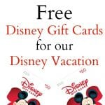 How I'm Getting Free Disney Gift Cards for our Disney Vacation