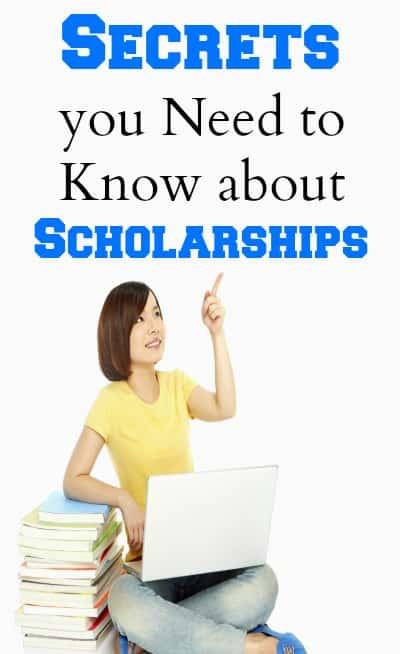 scholarship secrets, save money for college, student tips