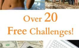 20 Free Challenges: Improve your Home, Family, and Fitness!