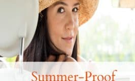 Summer-Proof your Skin Care Routine