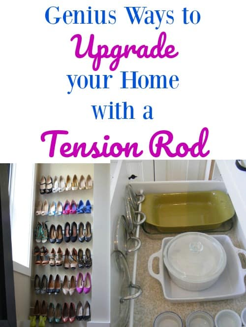 Use these tension rod organization ideas for the home and get control of the clutter. Affordable DIY tips and hacks you can start today!