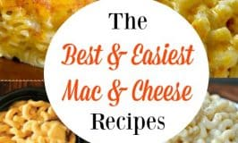 Macaroni and Cheese Recipes: The Best & Easiest
