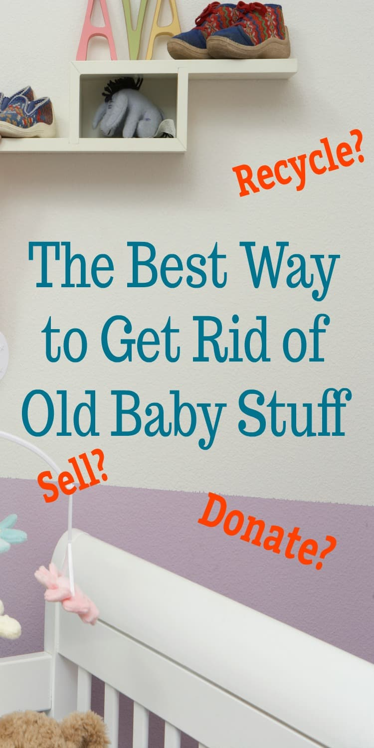Do you have a ton of baby stuff causing clutter in your child's room? Learn the best way to dispose of items like clothes, bottles, toys, strollers, and more. Mom, use these ideas to see what you can sell, donate, repurpose or recycle to get your home organized again.
