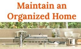 How to Maintain an Organized Home