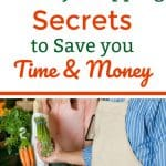 Grocery Shopping Secrets to Save you Time and Money
