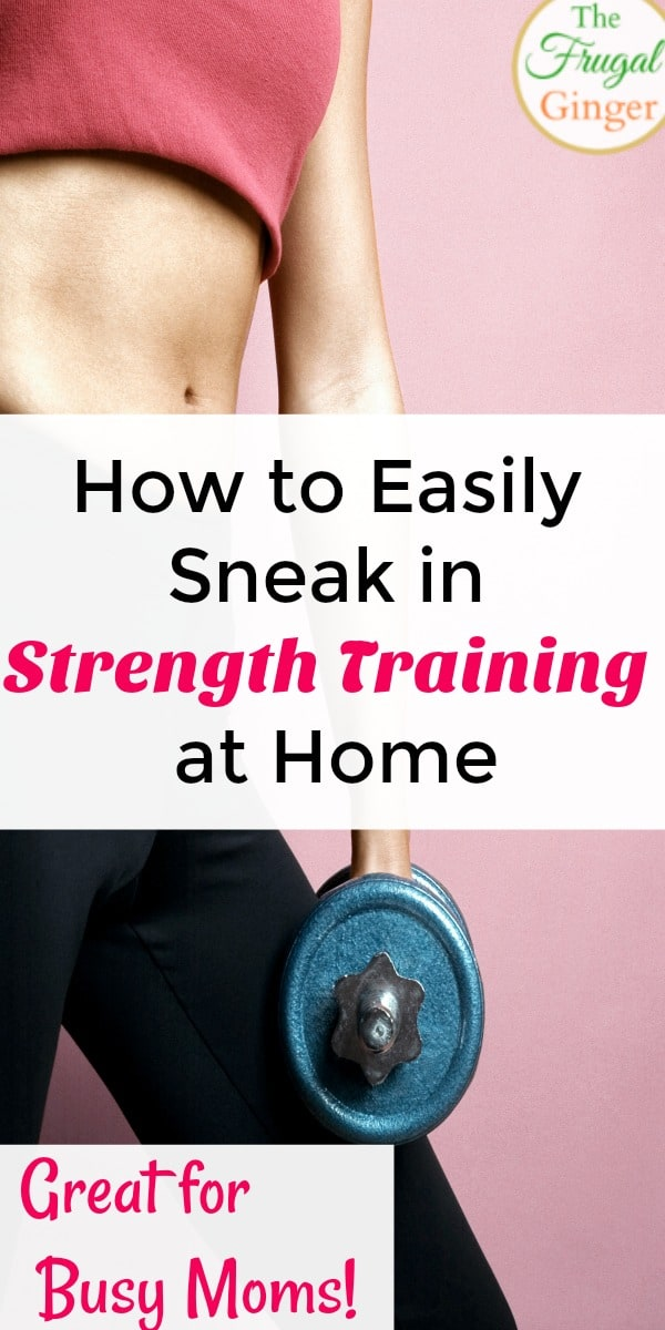 Mom Sneaks In Sons Bedroom: How To Easily Sneak In Strength Training At Home: Great