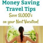 The Best Money Saving Travel Tips: Save $1,000's on your Next Vacation
