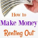 Make Extra Money Renting Out Things you Own