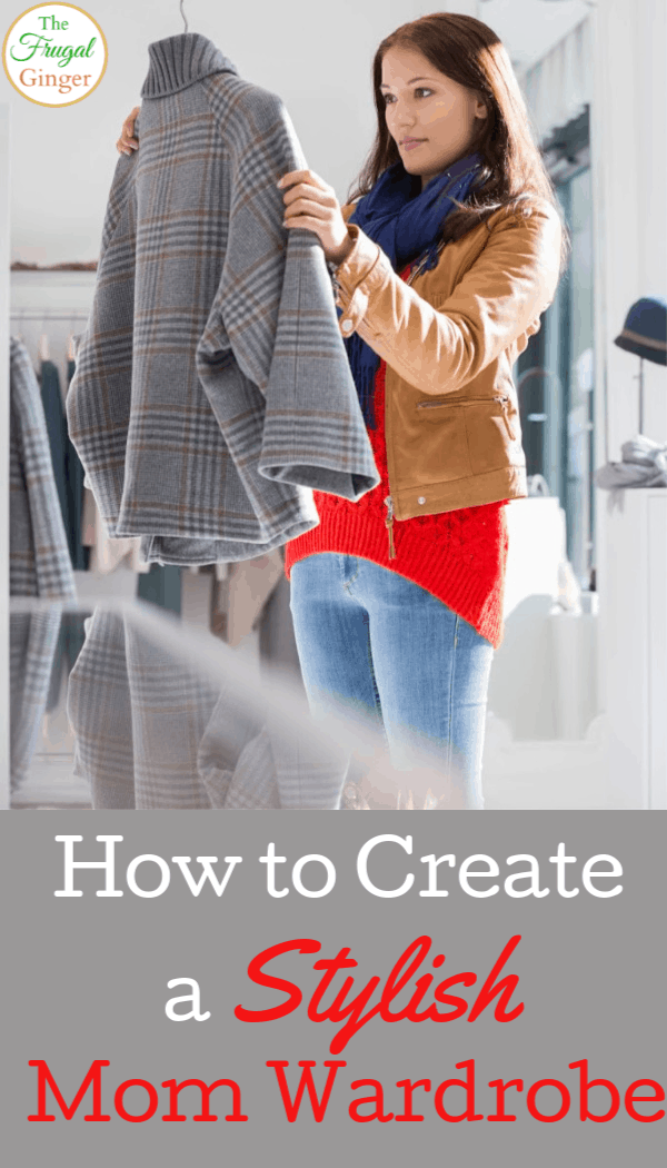 Look like the stylish mom that you are with these tips to create a stylish mom wardrobe that looks great and is comfortable. These simple and awesome fashion hacks will get you great outfits even on a budget.