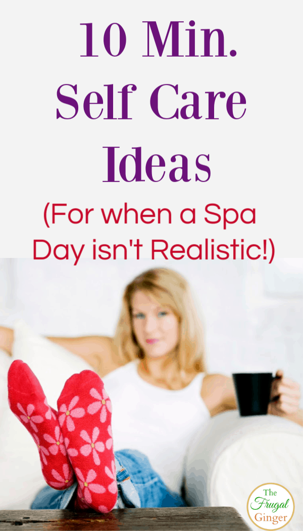 Easy self care ideas that are great for moms and busy women. Use these tips and find things to do every day that are cheap and quick to keep you feeling your best. They only take 10 minutes!