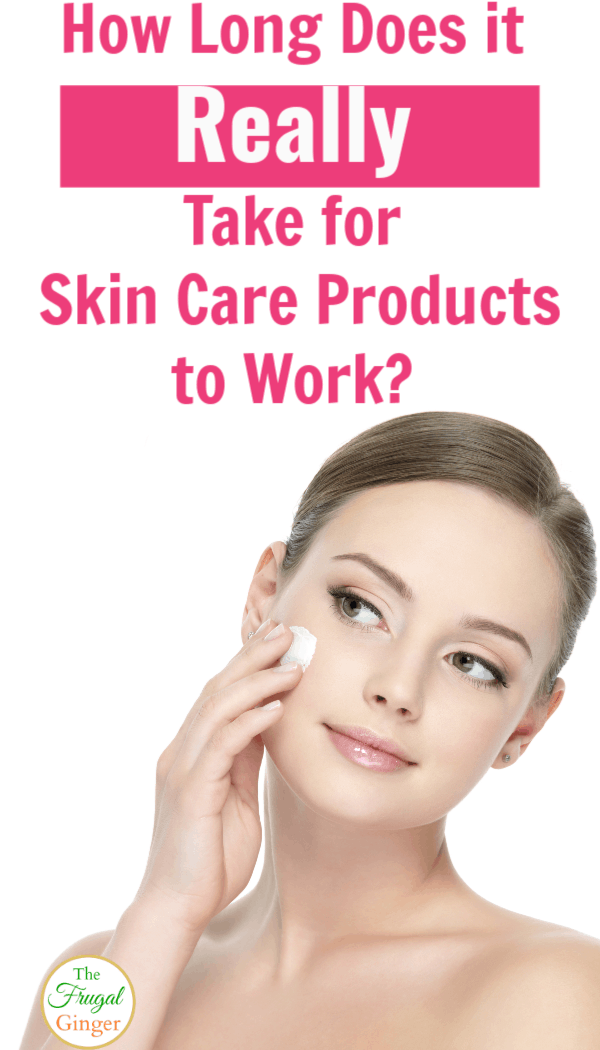 Find out how long does it take for new skin care products to work when used daily. Use these tips to know exactly how long to give a new product in your routine before giving up on it.