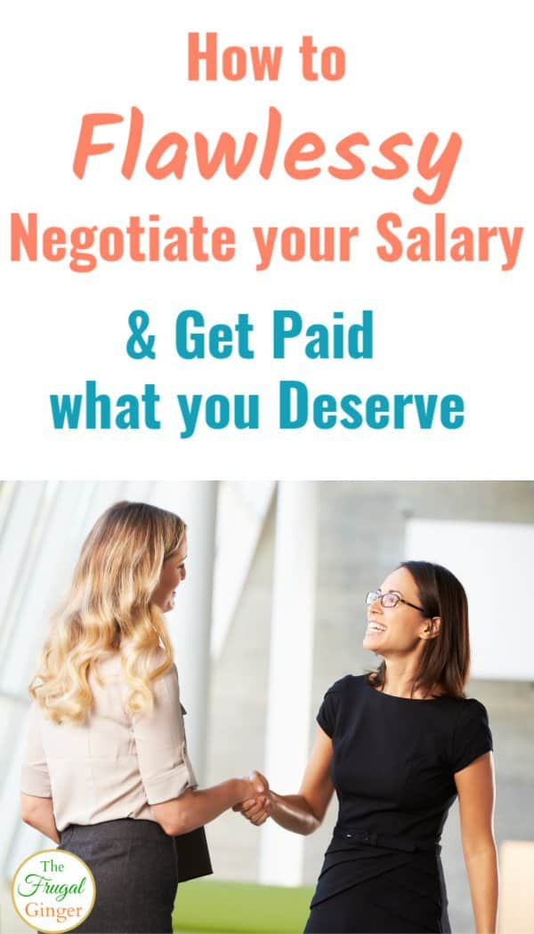Use these tips to flawlessly negotiate your salary and get paid what you deserve. Use this for a new job or when asking for a raise. Both women and men should read this.